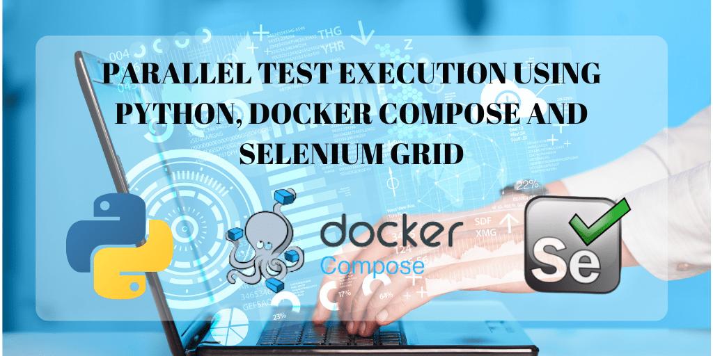 Python DockerCompose SeleniumGrid